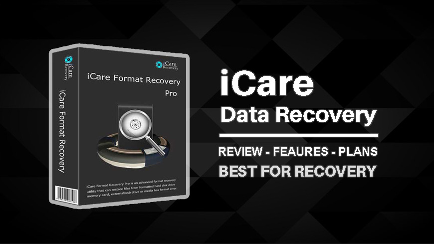 Icare Data Recovery Software Review – Features – Plans (Free or Paid) 2019
