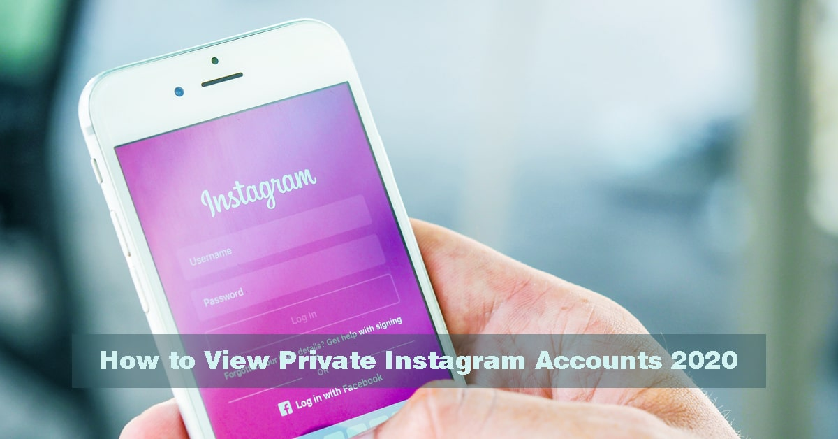 How to View Private Instagram Accounts 2020