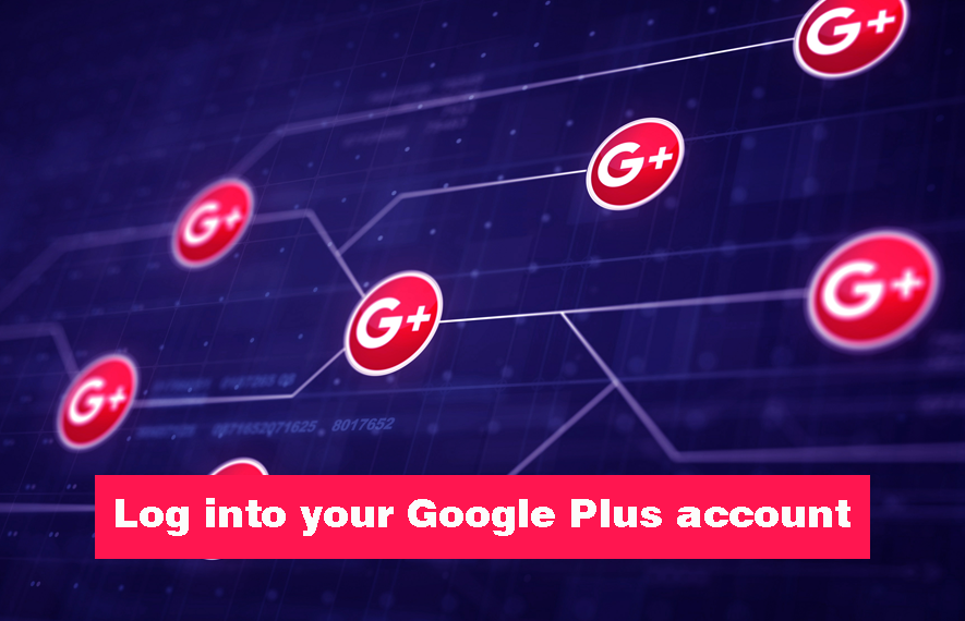 Log into your Google Plus account