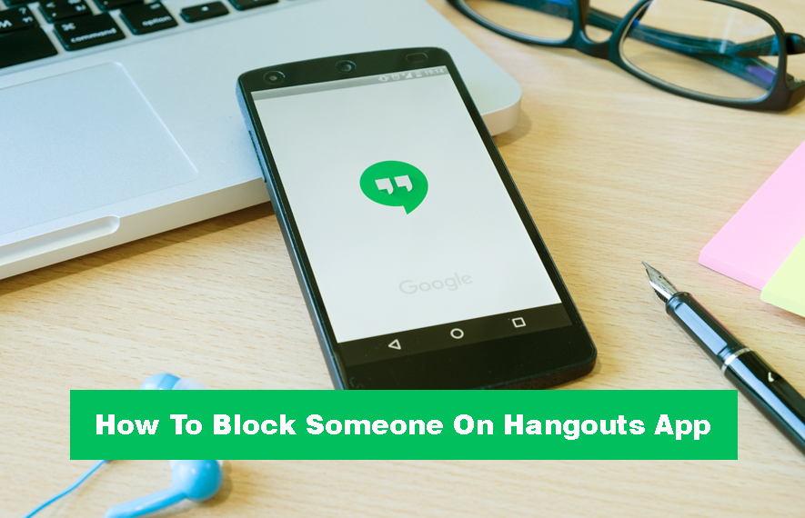 how to block someone on hangouts app