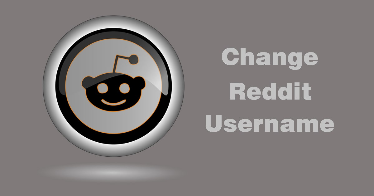 How to Change Reddit Username Easy Way in 2020