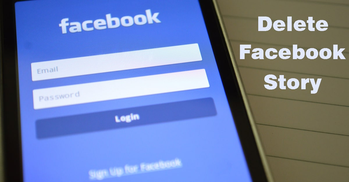How to Delete a Story on Facebook Complete Guide