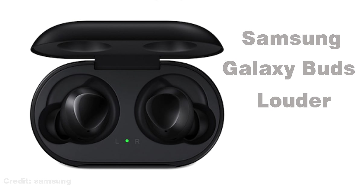How to make Samsung Galaxy Buds Louder