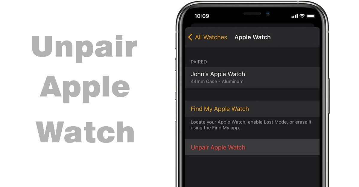 How to Unpair Apple Watch From iPhone [2020]