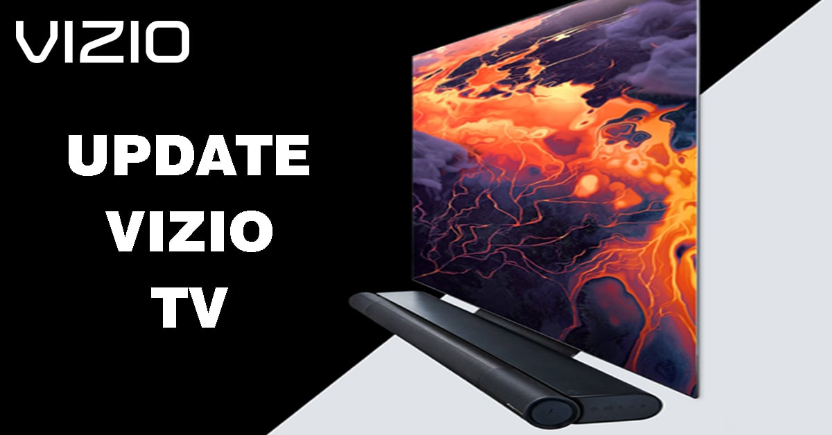 How to Update Vizio TV Step By Step Guide